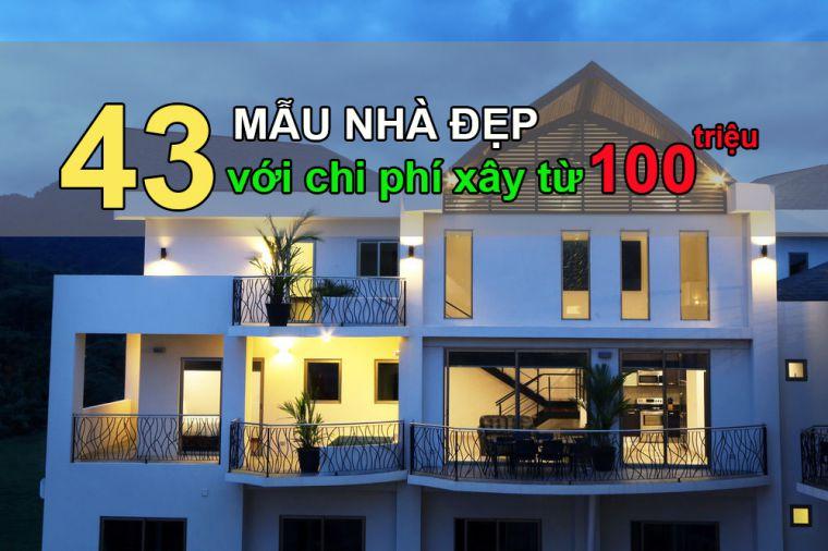 Những mẫu nhà đẹp 100 triệu đồng.